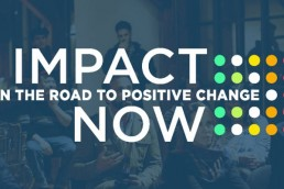 impact on the road to positive change now